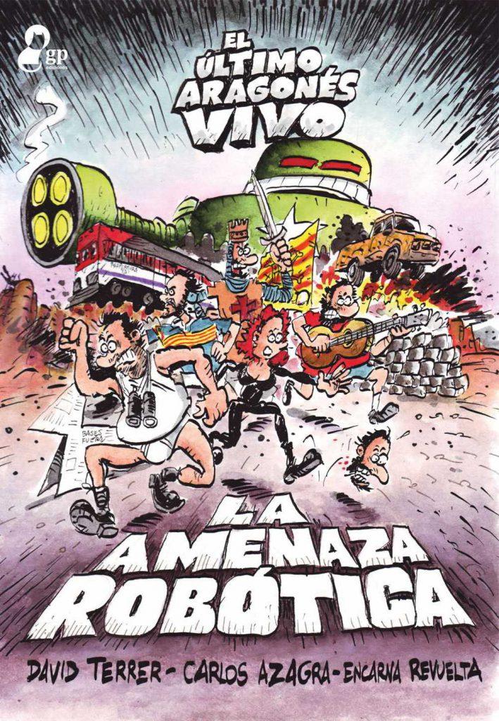 Book Cover: El último aragonés vivo. La Amenaza robótica